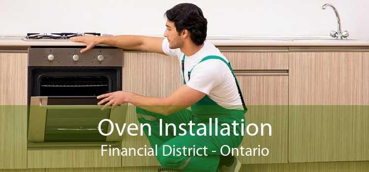 Oven Installation Financial District - Ontario