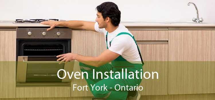 Oven Installation Fort York - Ontario