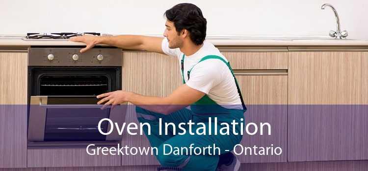Oven Installation Greektown Danforth - Ontario