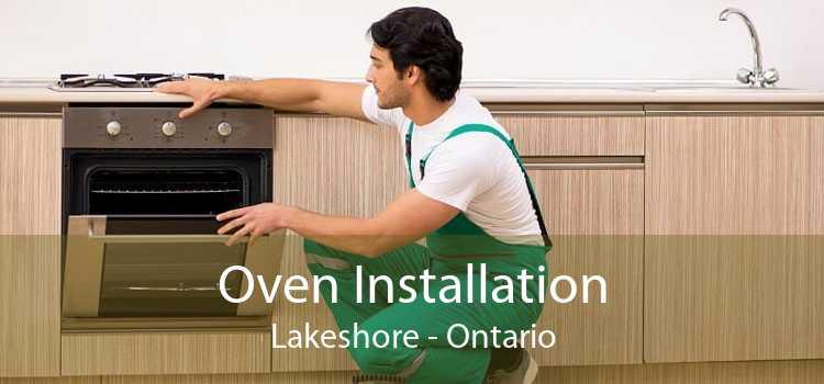 Oven Installation Lakeshore - Ontario
