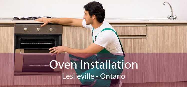 Oven Installation Leslieville - Ontario