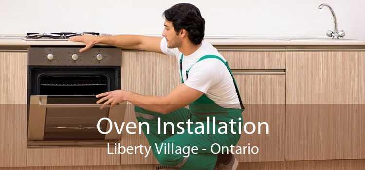 Oven Installation Liberty Village - Ontario