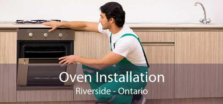 Oven Installation Riverside - Ontario