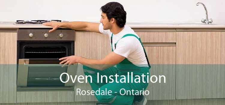 Oven Installation Rosedale - Ontario