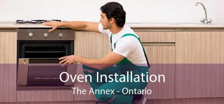 Oven Installation The Annex - Ontario