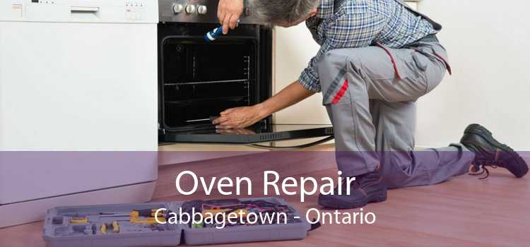 Oven Repair Cabbagetown - Ontario