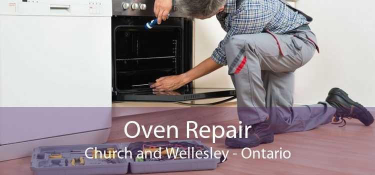Oven Repair Church and Wellesley - Ontario