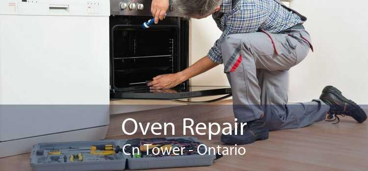 Oven Repair Cn Tower - Ontario