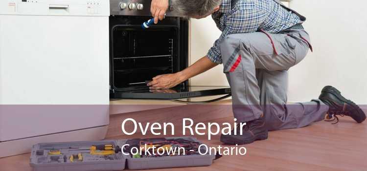 Oven Repair Corktown - Ontario