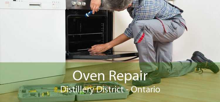 Oven Repair Distillery District - Ontario