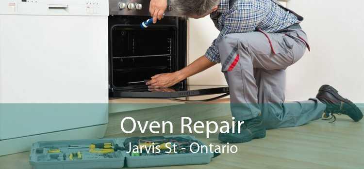 Oven Repair Jarvis St - Ontario