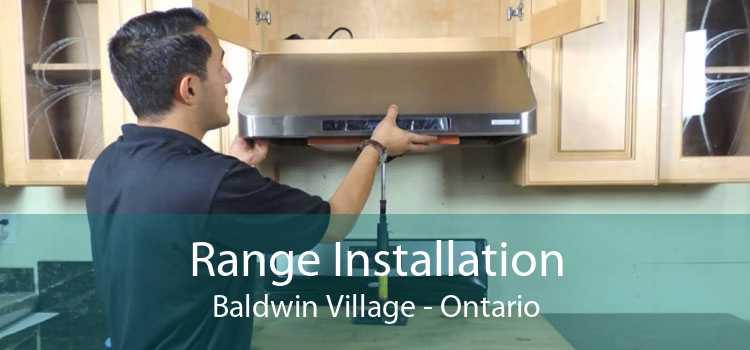Range Installation Baldwin Village - Ontario