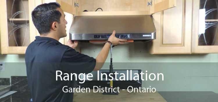 Range Installation Garden District - Ontario