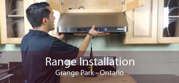 Range Installation Grange Park - Ontario