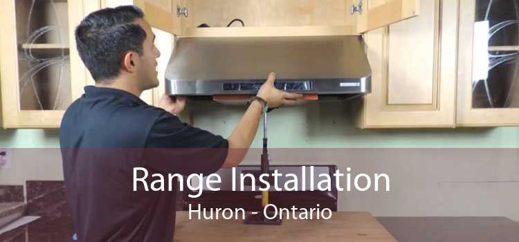 Range Installation Huron - Ontario