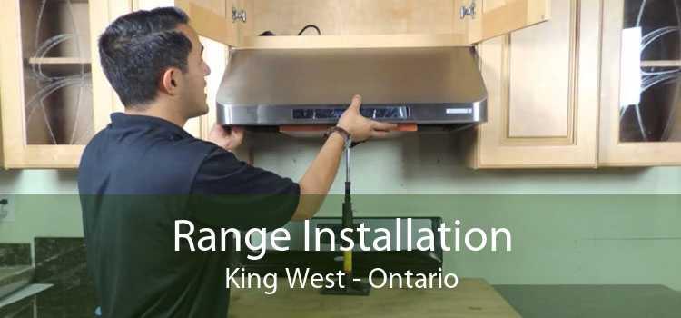 Range Installation King West - Ontario