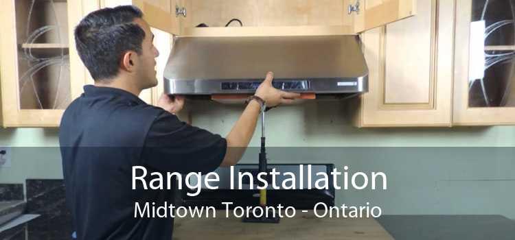 Range Installation Midtown Toronto - Ontario