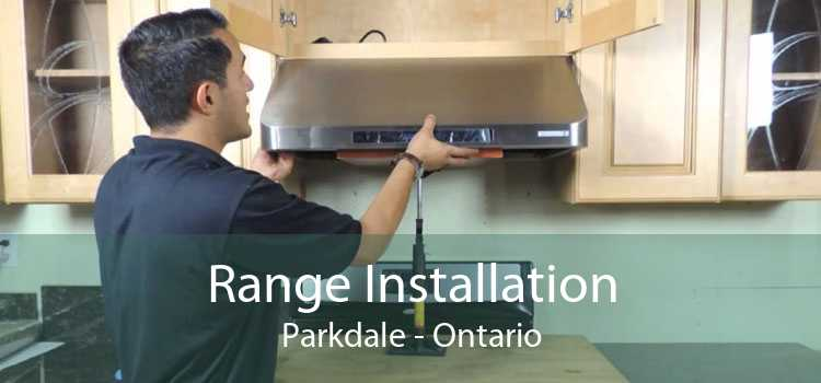 Range Installation Parkdale - Ontario