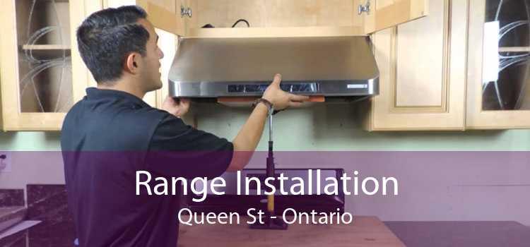 Range Installation Queen St - Ontario