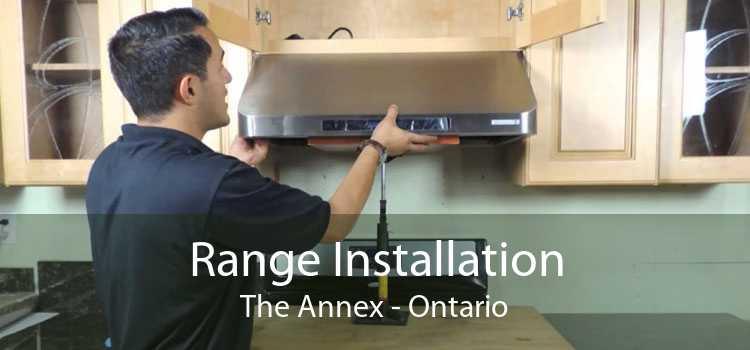 Range Installation The Annex - Ontario