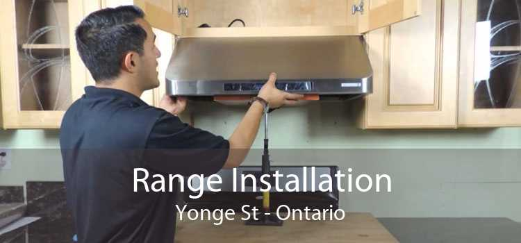 Range Installation Yonge St - Ontario