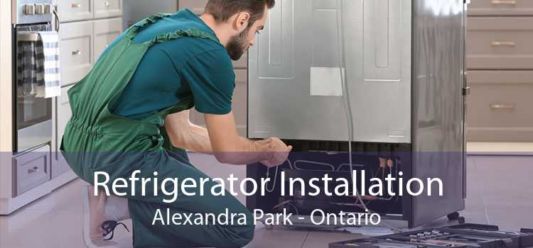 Refrigerator Installation Alexandra Park - Ontario