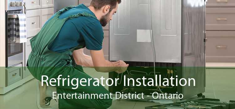 Refrigerator Installation Entertainment District - Ontario