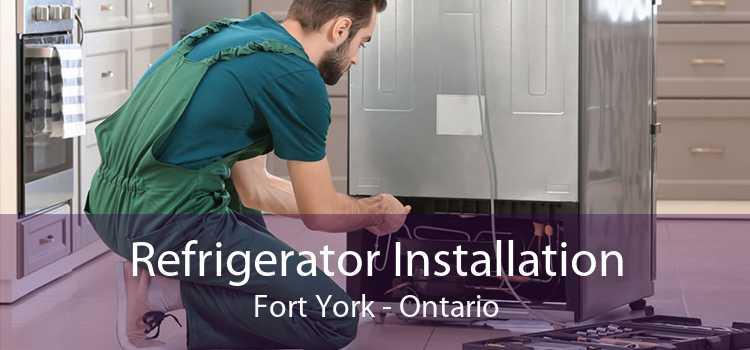 Refrigerator Installation Fort York - Ontario
