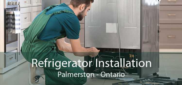 Refrigerator Installation Palmerston - Ontario