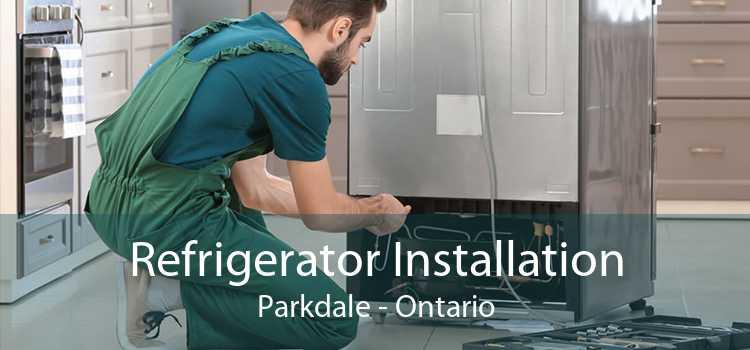 Refrigerator Installation Parkdale - Ontario