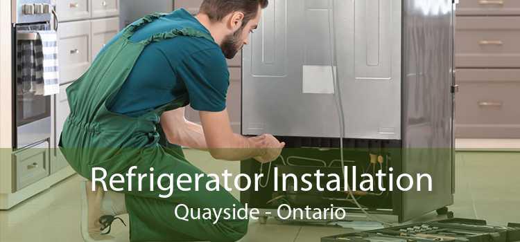 Refrigerator Installation Quayside - Ontario