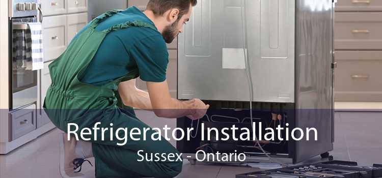 Refrigerator Installation Sussex - Ontario
