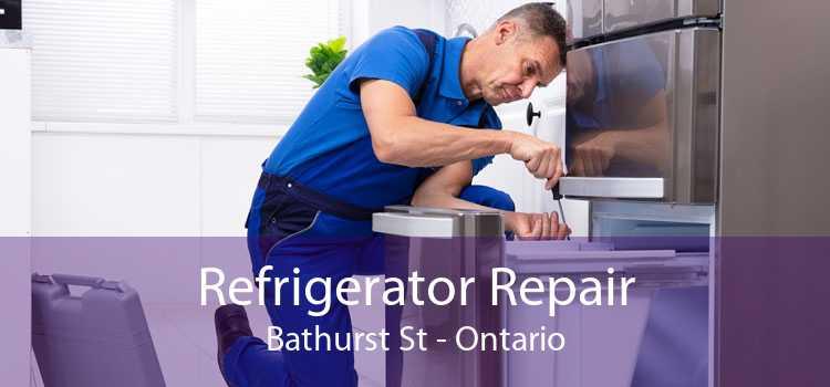 Refrigerator Repair Bathurst St - Ontario