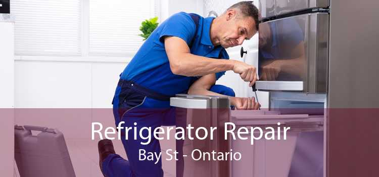 Refrigerator Repair Bay St - Ontario