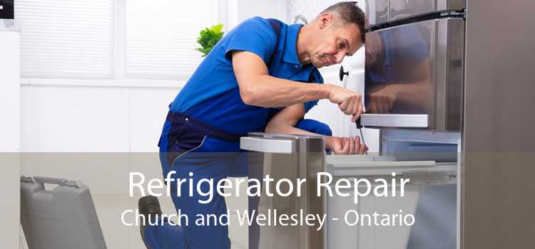 Refrigerator Repair Church and Wellesley - Ontario