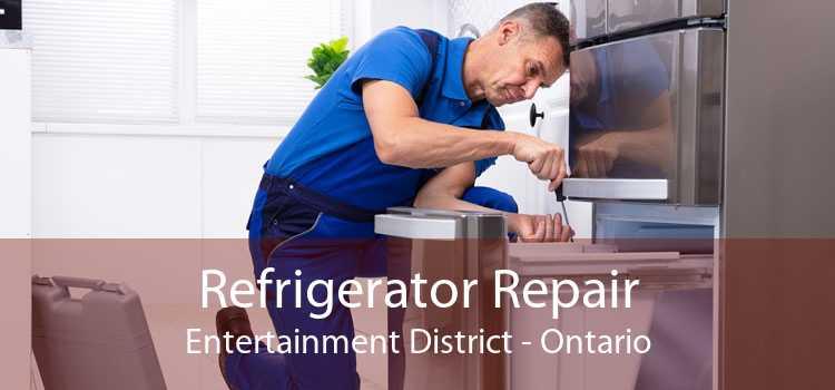 Refrigerator Repair Entertainment District - Ontario