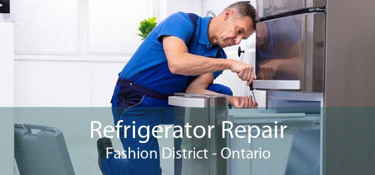 Refrigerator Repair Fashion District - Ontario
