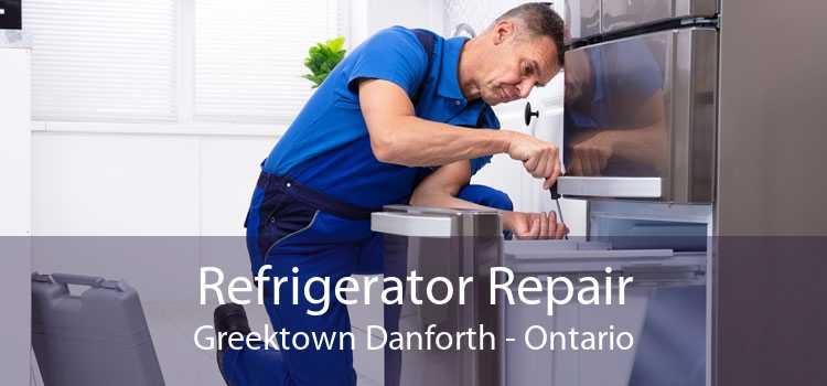 Refrigerator Repair Greektown Danforth - Ontario