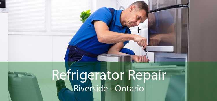 Refrigerator Repair Riverside - Ontario