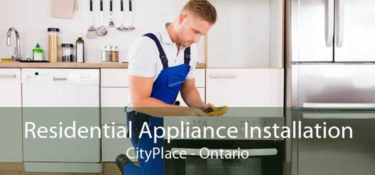 Residential Appliance Installation CityPlace - Ontario