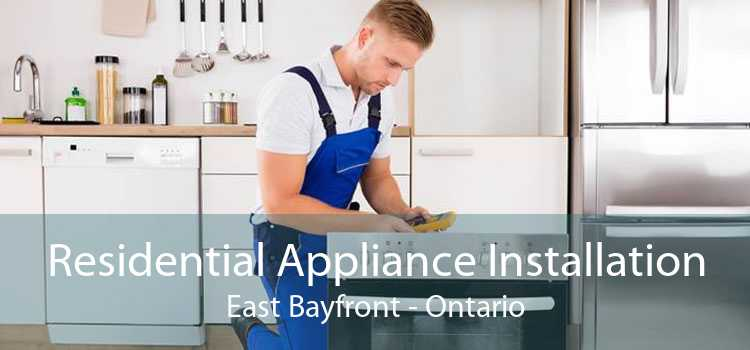 Residential Appliance Installation East Bayfront - Ontario