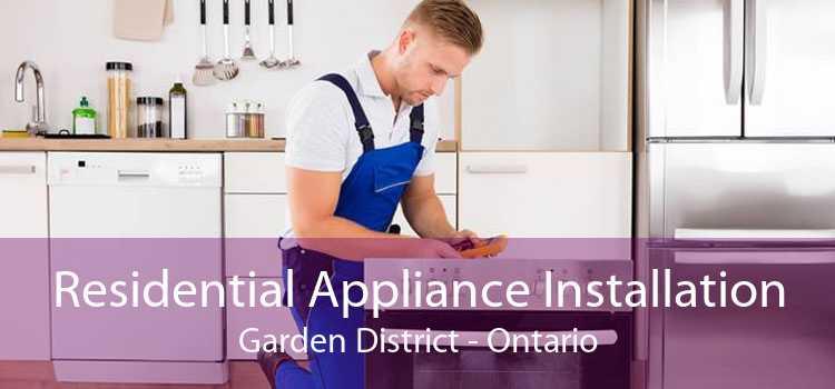 Residential Appliance Installation Garden District - Ontario