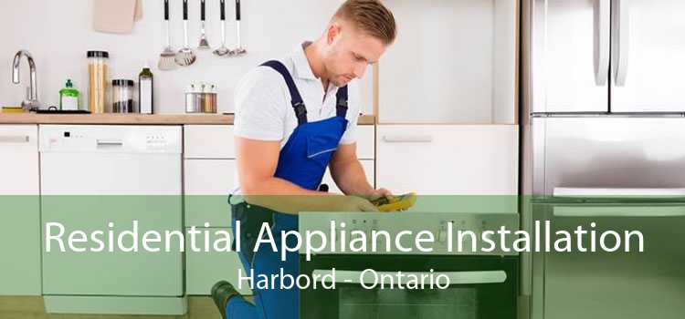 Residential Appliance Installation Harbord - Ontario