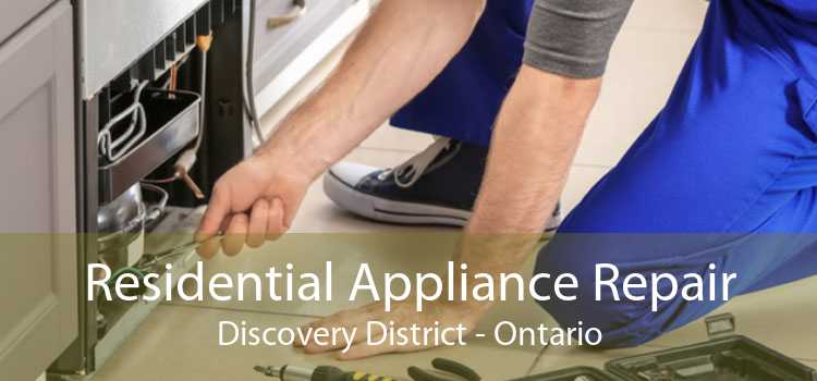 Residential Appliance Repair Discovery District - Ontario