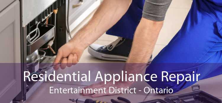 Residential Appliance Repair Entertainment District - Ontario