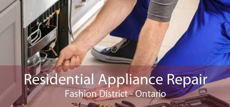 Residential Appliance Repair Fashion District - Ontario