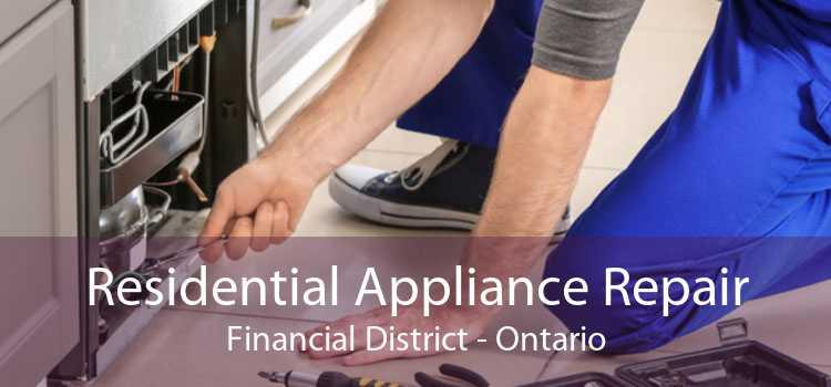 Residential Appliance Repair Financial District - Ontario