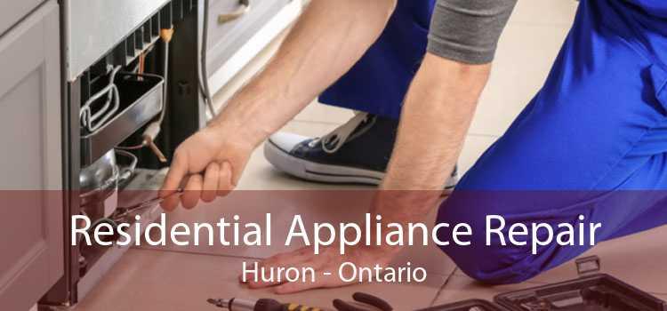 Residential Appliance Repair Huron - Ontario