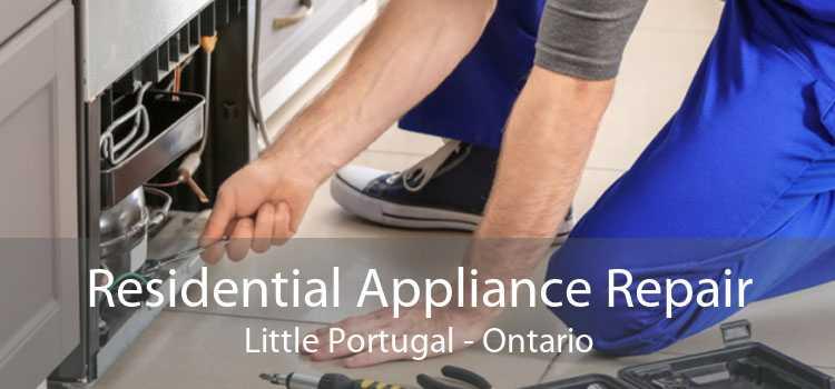 Residential Appliance Repair Little Portugal - Ontario