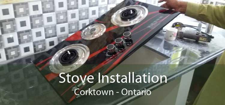 Stove Installation Corktown - Ontario